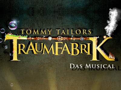 TOMMY TAILORS TRAUMFABRIK - Das Musical