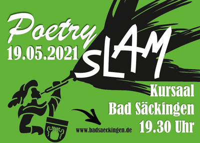 Poetry Slam Bad Säckingen 2021